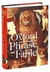 The Oxford Dictionary of Phrase and Fable - Elizabeth Knowles