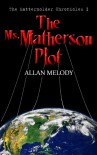 The Ms. Matherson Plot (The Mattermolder Chronicles #1) - Allan Melody