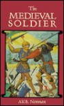 The Medieval Soldier - Don Pottinger