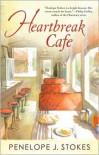 Heartbreak Cafe - Penelope J. Stokes, Penelope J. Stokes