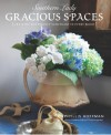 Southern Lady: Gracious Spaces: Creating The Perfect Sanctuary In Every Room - Phyllis  Hoffman