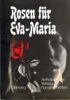 Rosen für Eva-Maria -  Various