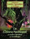 De Chinese nachtegaal en andere sprookjes en vertellingen - Various