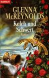 Kelch und Schwert - Glenna McReynolds