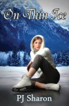 On Thin Ice - P.J. Sharon, Addy Overbeeke