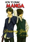 How to Draw Manga: Drawing Yaoi - Ai Kozaki