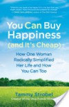 You Can Buy Happiness (and It's Cheap) - Tammy Strobel