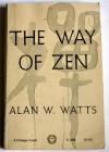 The Way of Zen - Alan Wilson Watts