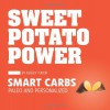 Sweet Potato Power: Smart Carbs:  Paleo and Personalized - Ashley Tudor