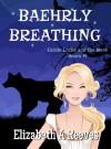 Baehrly Breathing - Elizabeth A. Reeves