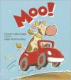 Moo! - David LaRochelle,  Mike Wohnoutka (Illustrator)