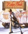 Robin Hook Pirate Hunter! - Eric A. Kimmel