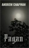 Pagan - Andrew  Chapman