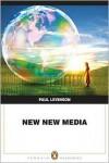 New New Media - Paul Levinson