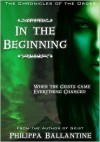 In The Beginning (Chronicles of the Order #1) - Philippa Ballantine