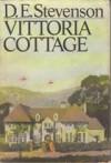Vittoria Cottage - D.E. Stevenson