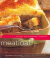 Meatloaf: Recipes for Everyone's Favorite - Maryana Vollstedt, Jennifer Levy