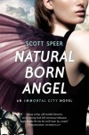 Natural Born Angel - Scott Speer