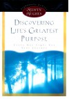 Discovering Life's Greatest Purpose (Selwyn Hughes Signature Series) - Selwyn Hughes