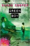 Green Boy - Susan Cooper