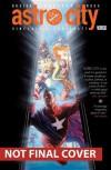 Astro City: Through Open Doors - Kurt Busiek, Brent Anderson