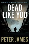 Dead Like You (Detective Superintendent Roy Grace, Book 6) - Peter James