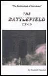The Battlefield Dead - Elizabeth Matusiak