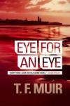 Eye for an Eye - T.F. Muir