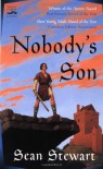 Nobody's Son - Sean Stewart
