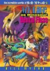 My Life as Dinosaur Dental Floss (The Incredible Worlds of Wally McDoogle #5) - Bill Myers