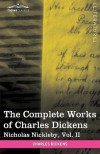 Life and Adventures of Nicholas Nickleby, Vol. II - Dickens; Charles