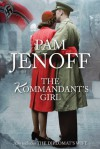 The Kommandant's Girl & The Diplomat's Wife/The Kommandant's Girl/The Diplomat's Wife - Pam Jenoff