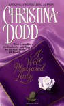 A Well Pleasured Lady - Christina Dodd