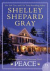 Peace: A Crittenden County Christmas Novel - Shelley Shepard Gray