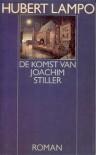De Komst van Joachim Stiller (24e druk) - Hubert Lampo