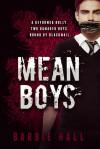 Mean Boys - Barbie Hall