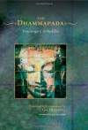 The Dhammapada: A New Translation of the Buddhist Classic with Annotations  (Book and Audio-CD Set) - Gil Fronsdal