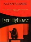 Satan's Lambs (Lena Padget Mysteries) - Lynn S. Hightower