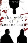 The Wife of a Lesser Man - Sandy Appleyard