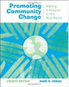 Promoting Community Change: Making it Happen in the Real World - Mark S. Homan