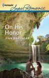 On His Honor (The MacAllisters/Deep in the Heart #7) - Jean Brashear