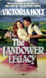 The Landower Legacy - Victoria Holt