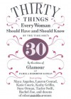 30 Things Every Woman Should Have and Should Know by the Time She's 30 - Pamela Redmond Satran