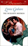The Sicilian's Mistress (Harlequin Presents, #2139) - Lynne Graham