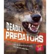 Deadly Predators - Camilla De la Bédoyère, Camilla De La Baedoyaere