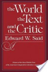 The World, the Text, and the Critic - Edward W. Said