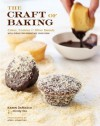 The Craft of Baking: Cakes, Cookies, and Other Sweets with Ideas for Inventing Your Own - Karen DeMasco, Mindy Fox