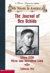 The Journal of Ben Uchida (My Name is America) - Barry Denenberg