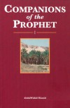 Companions of the Prophet - Book 1 - Abdulwahid Hamid