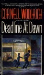Deadline at Dawn - Cornell Woolrich, William Irish